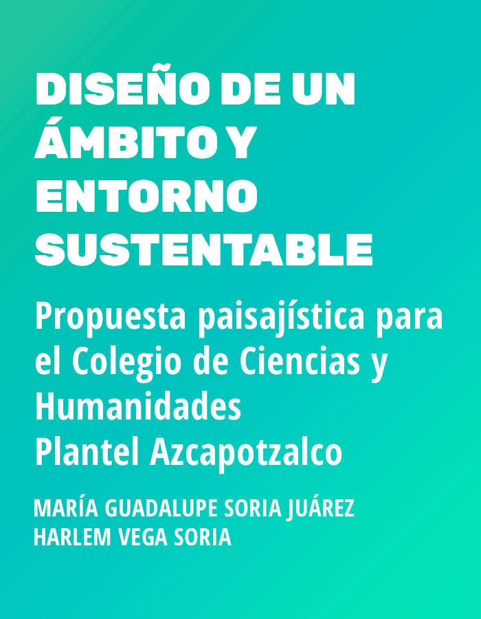 Diseño de un ámbito y entorno sustentable