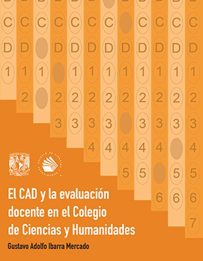 El CAD y la evaluación docente en el Colegio de Ciencias y Humanidades